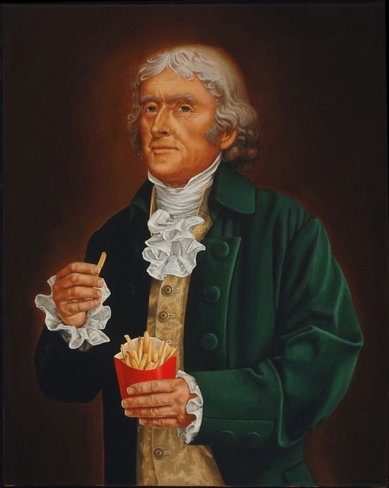 Thomas Jefferson probably didn't eat his fries exactly like this. Image: Juxtapoz