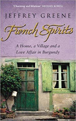 """French Spirits"" by Jeffrey Greene."